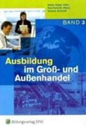 Ausbildung im Groß- und Außenhandel. 3. Ausbildungsjahr. Schülerband