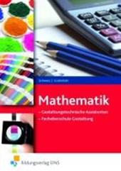 Mathematik für gestaltungstechnische Assistenten / FOS-Gestaltung