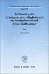 """Tarifausstieg der Arbeitgeberseite: Mitgliedschaft im Arbeitgeberverband """"Ohne Tarifbindung""""."""