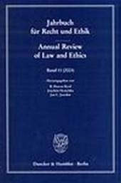 Jahrbuch für Recht und Ethik 11 / Annual Review of Law and Ethics 11
