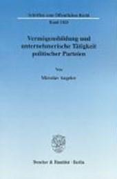 Vermögensbildung und unternehmerische Tätigkeit politischer Parteien