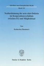 Neubestimmung der acte-clair-Doktrin im Kooperationsverhältnis zwischen EG und Mitgliedstaat