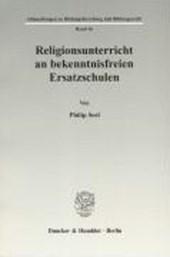 Religionsunterricht an bekenntnisfreien Ersatzschulen