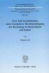 True Sale Securitisation unter besonderer Berücksichtigung der Rechtslage in Deutschland und Italien