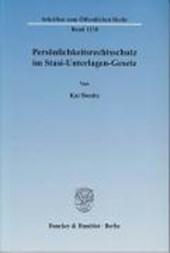 Persönlichkeitsrechtsschutz im Stasi-Unterlagen-Gesetz