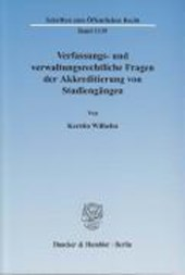 Verfassungs- und verwaltungsrechtliche Fragen der Akkreditierung von Studiengängen