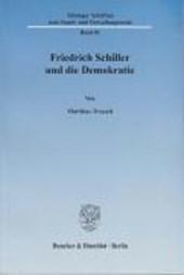 Friedrich Schiller und die Demokratie