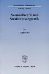 Normentheorie und Strafrechtsdogmatik