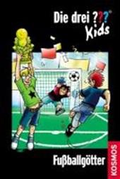 Die drei ??? Kids 42. Fußballgötter (drei Fragezeichen)