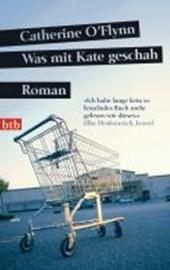 Was mit Kate geschah