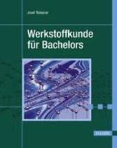 Werkstoffkunde fur Bachelors