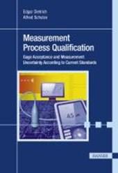 Measurement Process Qualification