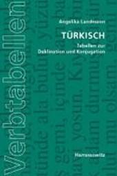 Türkisch. Tabellen zur Deklination und Konjugation