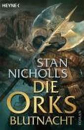 Die Ork-Trilogie 03. Die Orks - Blutnacht
