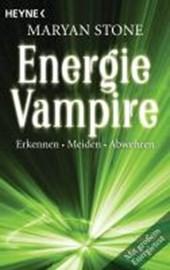 Energievampire erkennen, meiden, abwehren