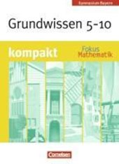 Fokus Mathematik - Bayern - Bisherige Ausgabe - 5.-10. Jahrgangsstufe