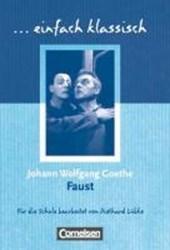 Faust. Schülerheft. einfach klassisch