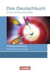 Das Deutschbuch für die Fachhochschulreife 11./12. Schuljahr. Prüfungsvorbereitung