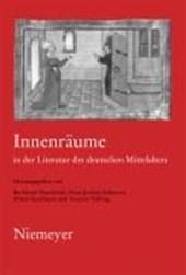Innenraume in der Literatur des deutschen Mittelalters