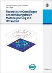 Theoretische Grundlagen der zerstoerungsfreien Materialprufung mit Ultraschall