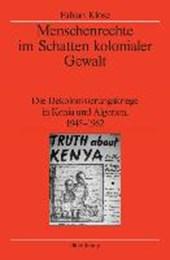 Menschenrechte im Schatten kolonialer Gewalt