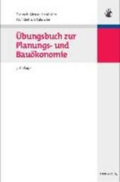 UEbungsbuch zur Planungs- und Bauoekonomie