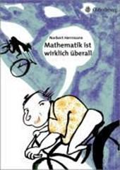 Mathematik Ist Wirklich UEberall