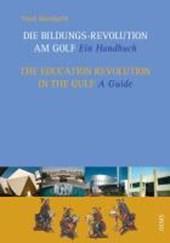 Education Revolution in the Gulf