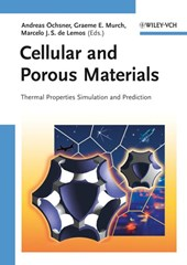 Cellular and Porous Materials