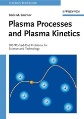 Plasma Processes and Plasma Kinetics
