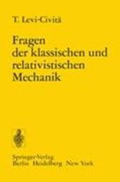 Fragen der Klassischen und Relativistischen Mechanik