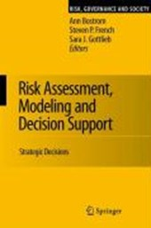 Risk Assessment, Modeling and Decision Support
