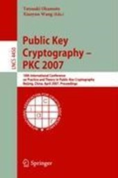 Public Key Cryptography - PKC 2007