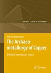 The Archaeometallurgy of Copper