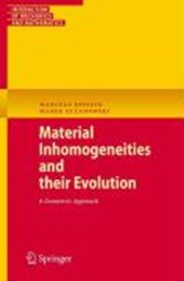 Material Inhomogeneities and their Evolution