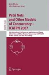 Petri Nets and Other Models of Concurrency - ICATPN 2007