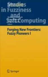 Forging New Frontiers: Fuzzy Pioneers I