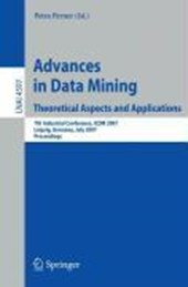 Advances in Data Mining - Theoretical Aspects and Applications