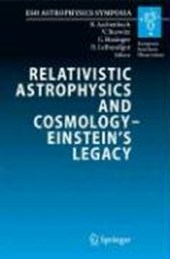 Relativistic Physics and Cosmology - Einstein's Legacy