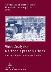 Video Analysis: Methodology and Methods