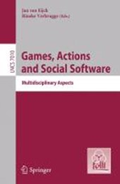 Games, Actions, and Social Software