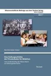 Eine Kulturgeschichte der Privatschulen für Mädchen