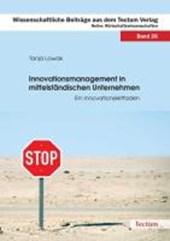 Innovationsmanagement in mittelständischen Unternehmen