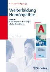 Weiterbildung Homöopathie. Band A