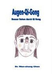 Augen Qi Gong