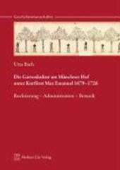 Die Gartenkultur am Münchner Hof unter Kurfürst Max Emanuel 1679-1726