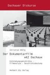 Der Dokumentarfilm »KZ Dachau«