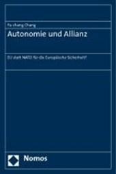 Autonomie und Allianz
