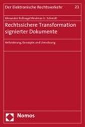 Rechtssichere Transformation signierter Dokumente