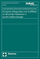 European Integration and its Effects on Minority Protection in South Eastern Europe